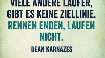 """Laufzitate: Dean Karnazes """"Rennen enden, Laufen nicht"""""""